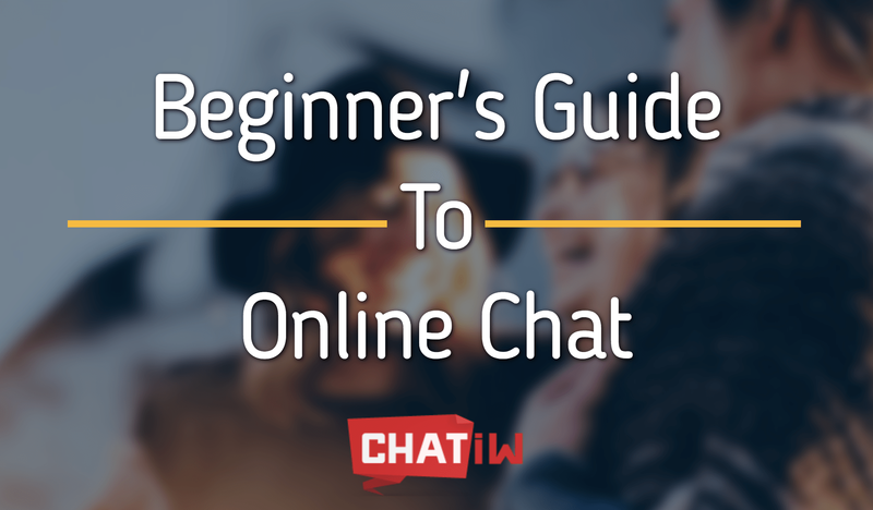 Beginner's Guide To Online Chat Rooms